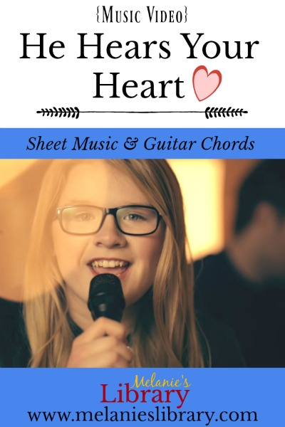 He Hears Your Heart • Melanie's Library